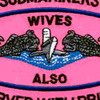 Submarine Wives Also Serve With Pride Pink Patch   Center Detail