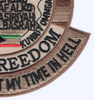 Operation Iraqi Freedom Patch - When I Die I'll Go To Heaven