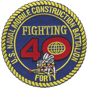 40th Mobile Construction Battalion Patch Fighting 40