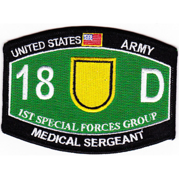 1st Special Forces Group 18D Military Occupational Specialty MOS Patch Medical Sergeant