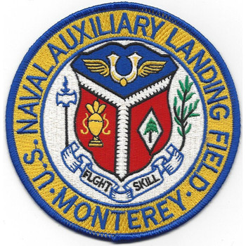 Naval Auxiliary Landing Field Monterey California Patch