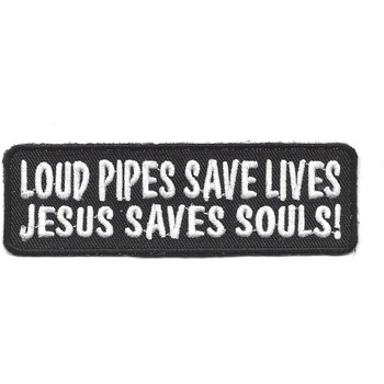 Loud Pipes Save Lives Jesus Saves Souls Patch