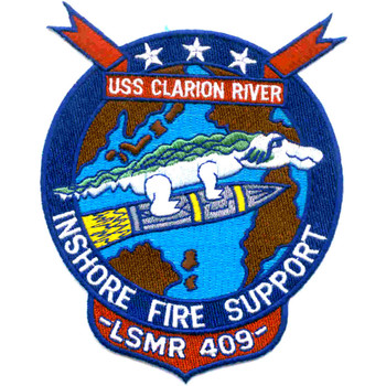 LSMR-409 USS Clarion River Patch