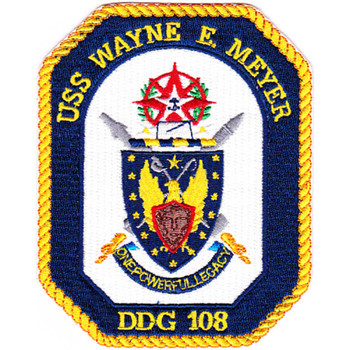 DDG-108 USS Wayne E Meyer Patch