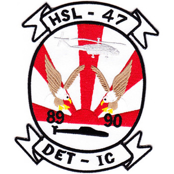 HSL-47 Helicopter Anti-Submarine Squadron Light Patch DET-IC 89-90