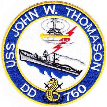 DD-760 USS John W Thomason Patch