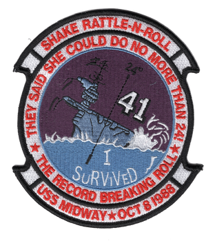 CV-41 USS Midway Patch Survived 24 Degree Roll