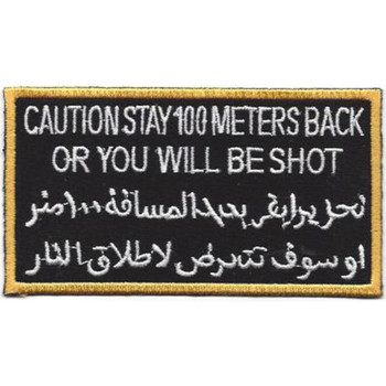 Caution Stay 100 Meters Back Patch