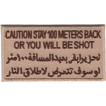 Caution Stay 100 Meters Back Desert Patch