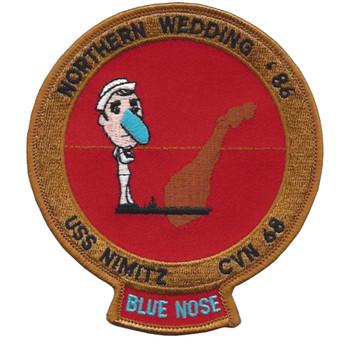 CVN-68 Nimitz Patch Northern Wedding 86 Blue Nose