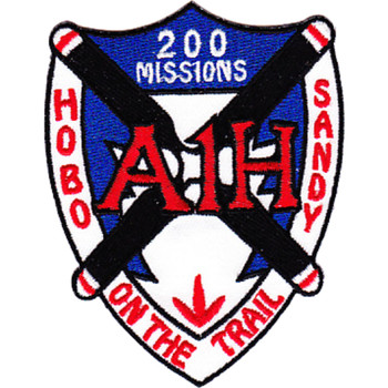 A-1H 200 Missions Over The Trail Patch