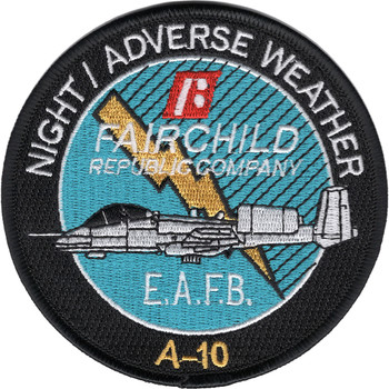 A-10 Night Adverse Weather By Fairchild Republic Company Patch E.A.F.B.