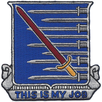 91st Infantry Regiment Patch This Is My Job