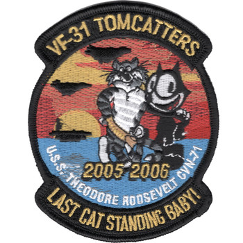 VF-31 USS Theodore Roosevelt CVN-71 Patch Tomcatters Last Cat Standing