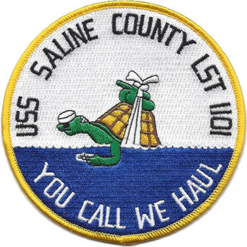 USS Saline County LST-1101 Tank Landing Ship Patch