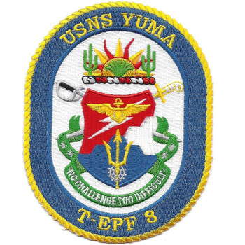 USNS Yuma T-EPF 8 Expeditionary Fast Transport Patch