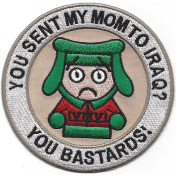You Sent My Mom To Iraq You Bastards