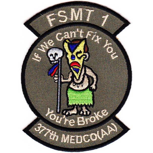 1st Foward Medical Surgical Team 377th Medical Company Patch