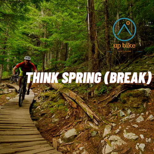 Dreaming Of A Mountain Bike Spring Break with The Adventure Hub
