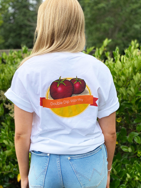 """""""Double Dip Worthy"""" T-Shirt"""