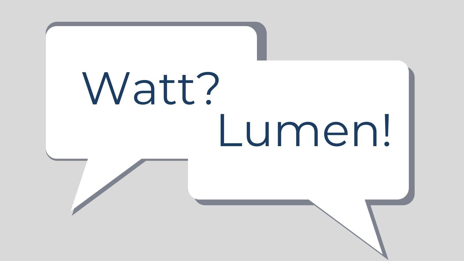Lumens vs Watts