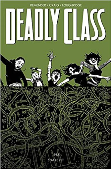 Deadly Class Vol 3 The Snake