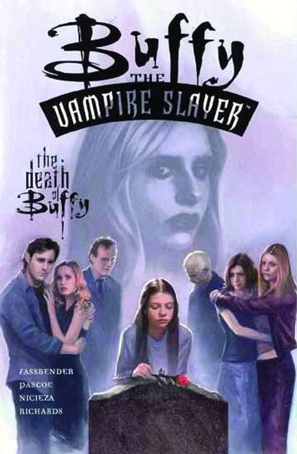 Buffy The Vampire Slayer The Death of Buffy TP