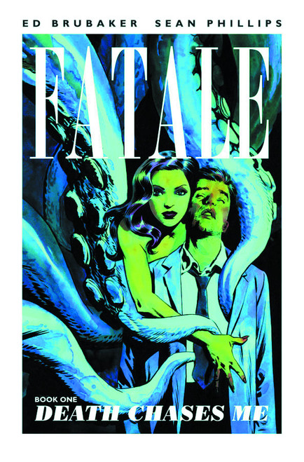 Fatale Vol 1 Death Chases Me
