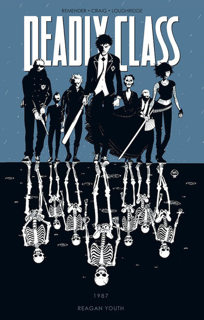Deadly Class Vol 1 Reagan Youth
