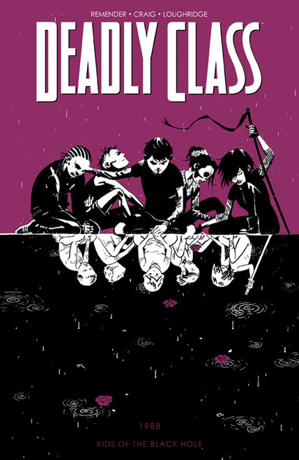 Deadly Class Vol 2 Kids of the
