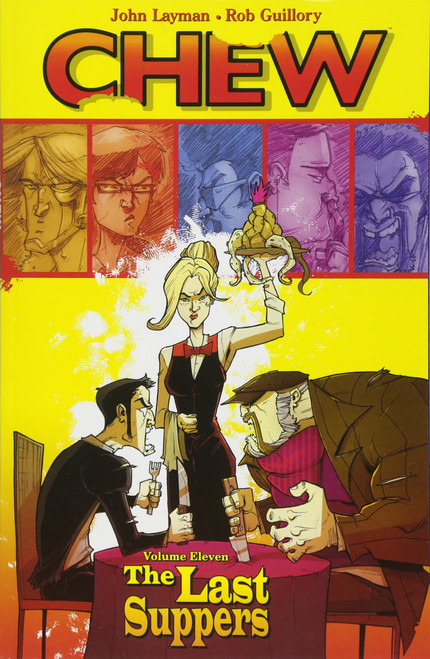 Chew Vol 11 Last Suppers TP