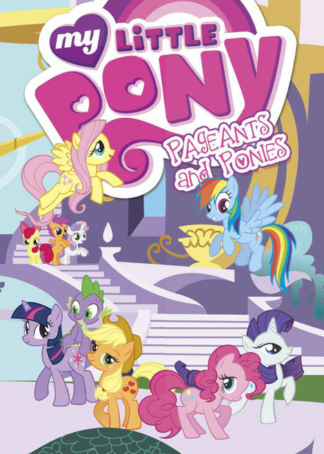 My Little Pony Vol 4 TP Pageants and Ponies