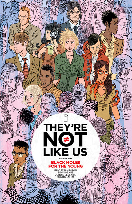 They're Not Like Us Vol 1 TP