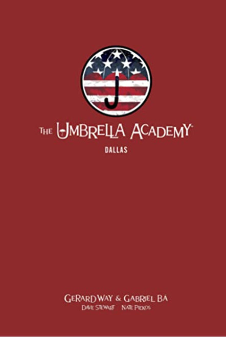 Umbrella Academy - Dallas Library Edition