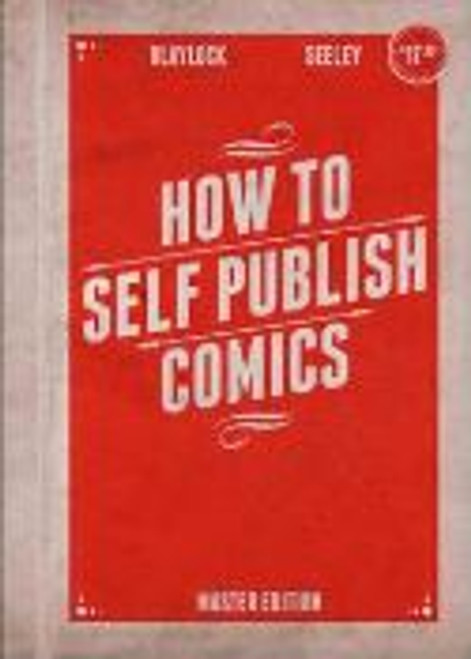 How To Self Publish Comics Not Just Create Them