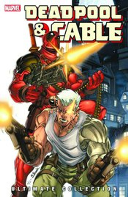 Deadpool & Cable Ultimate Colection Vol 1