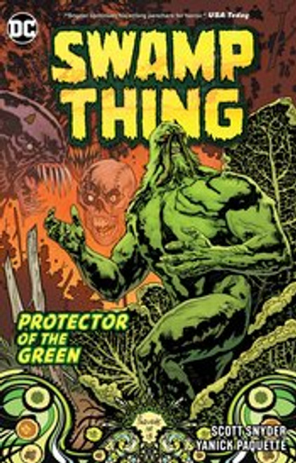Swamp Thing Protector of the Green
