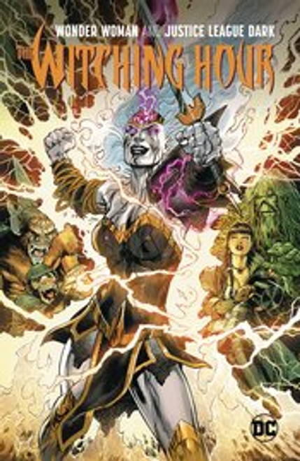 Justice League Dark Vol 3 The Witching Hour
