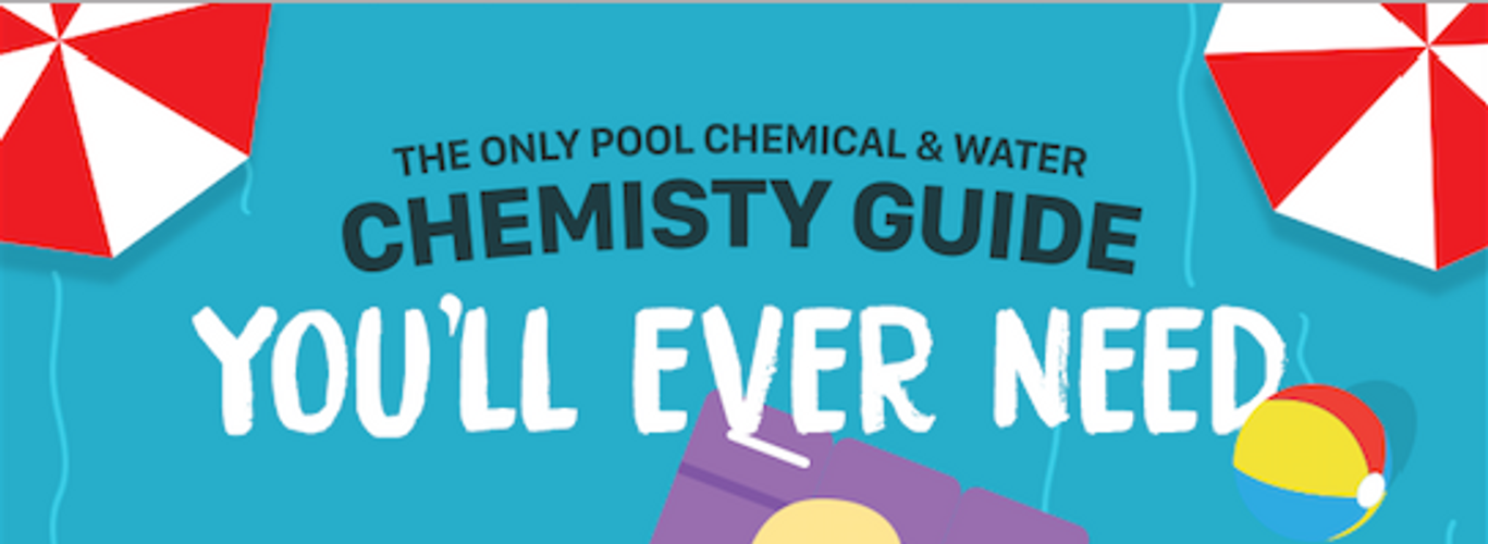 Complete Pool Chemical & Water Chemistry Guide [Infographic]