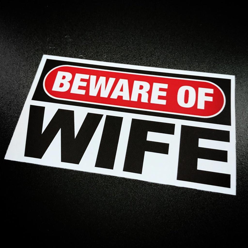 Beware of Wife - Sticker