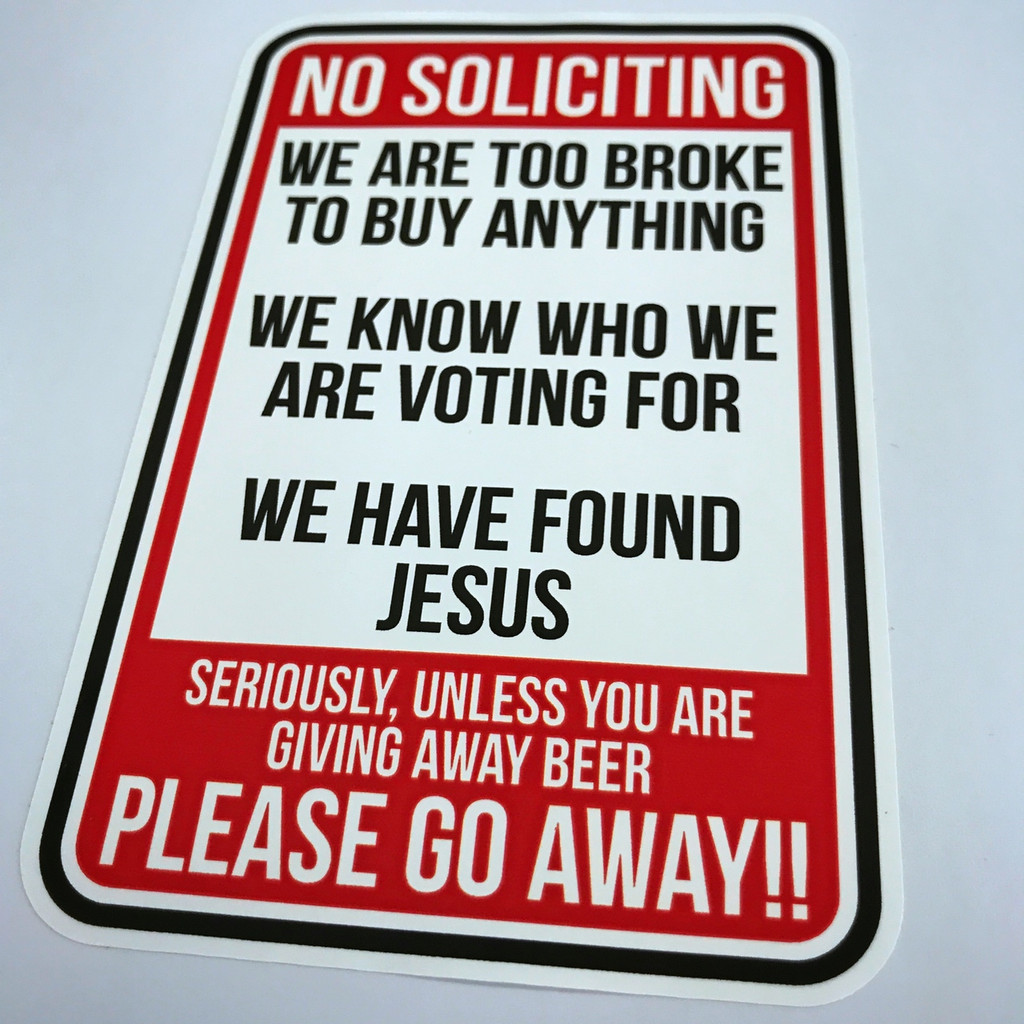No Soliciting Funny - Sticker
