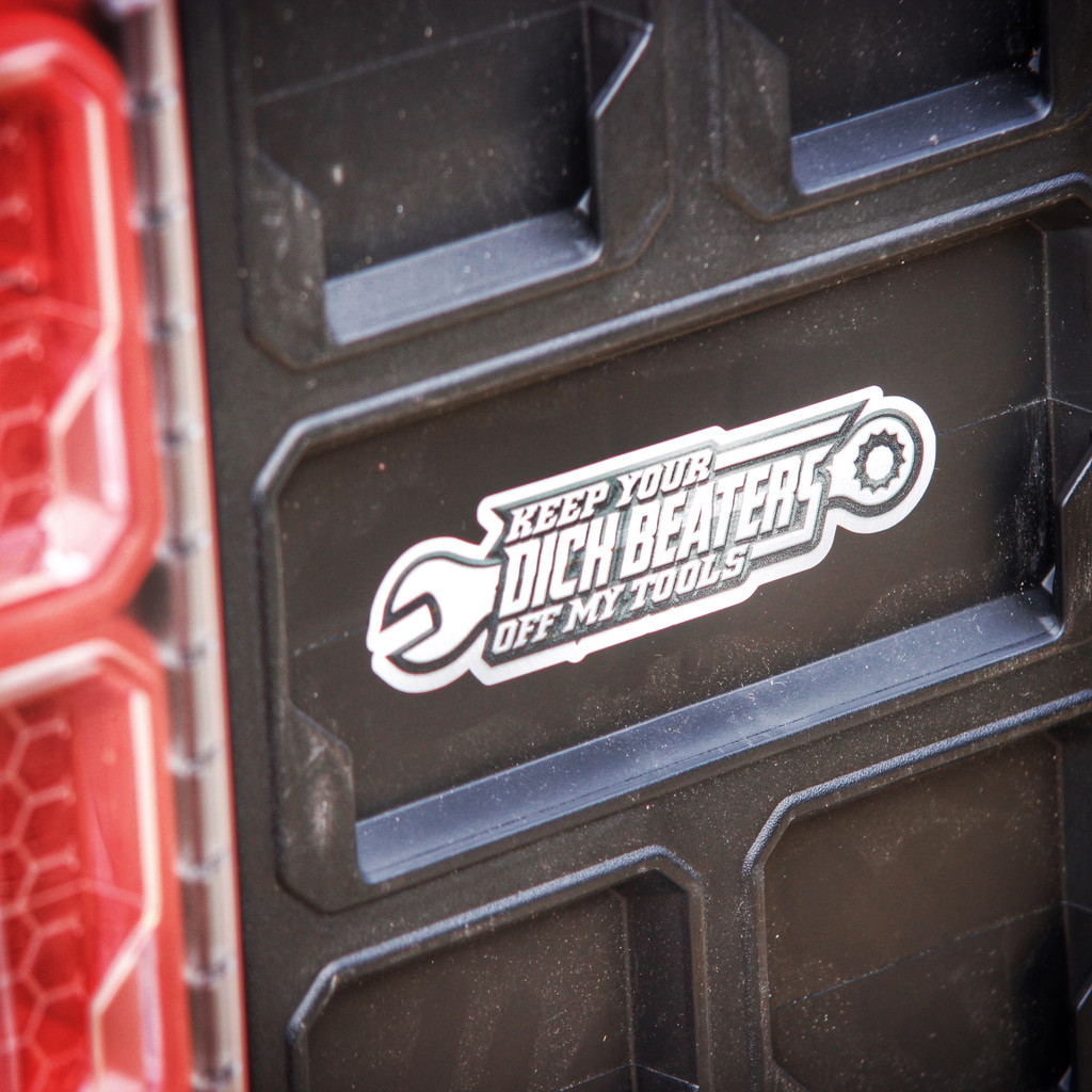Keep Your Dick Beaters Off My Tools (2 pack) - Sticker