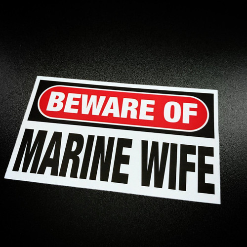 Beware of Marine Wife - Sticker