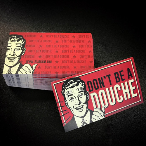 Don't Be A Douche Business Cards