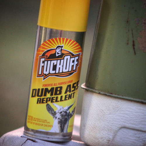 Fuck Off Dumb Ass Repellent - Sticker
