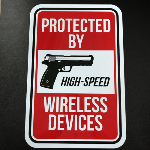 Protected By High Speed Wireless Devices - Metal Sign