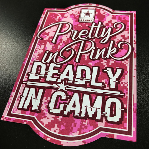 US ARMY Pretty In Pink Deadly In Camo - Sticker