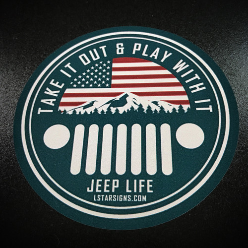 Jeep Life Take It Out & Play With It - Sticker