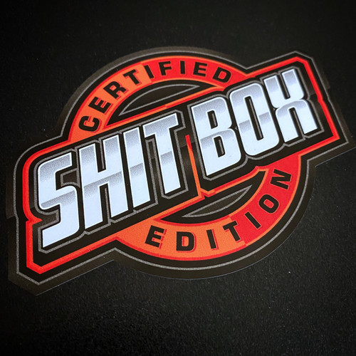 Certified Shit Box Edition - Sticker