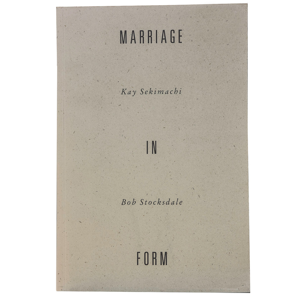 Marriage In Form:  Bob Stocksdale  and Kay Sekimachi